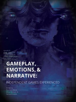 Gameplay, Emotions and Narrative