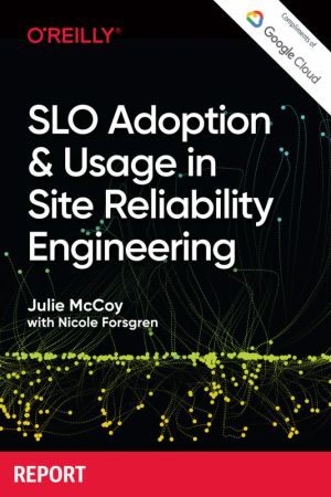 SLO Adoption and Usage in Site Reliability Engineering