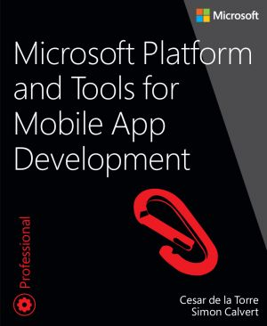 Microsoft Platform and Tools for Mobile App Development