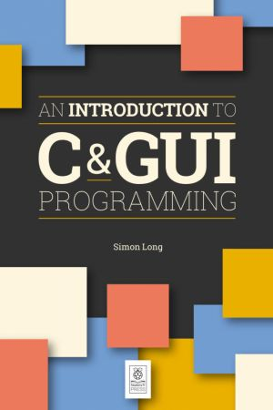 An Introduction to C & GUI Programming