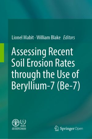 Assessing Recent Soil Erosion Rates through the Use of Beryllium-7 (Be-7)