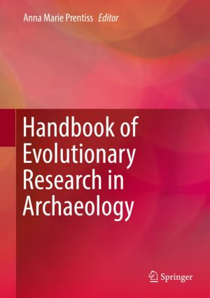 Handbook of Evolutionary Research in Archaeology