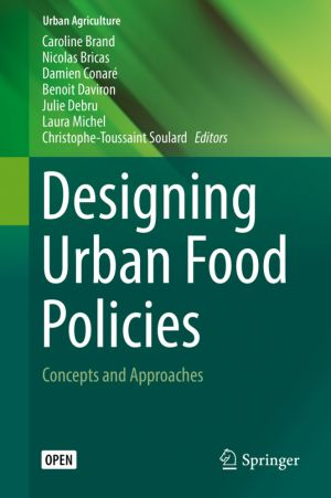 Designing Urban Food Policies