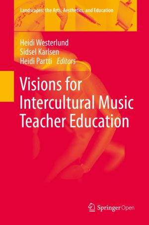 Visions for Intercultural Music Teacher Education
