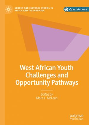 West African Youth Challenges and Opportunity Pathways