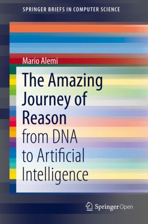The Amazing Journey of Reason