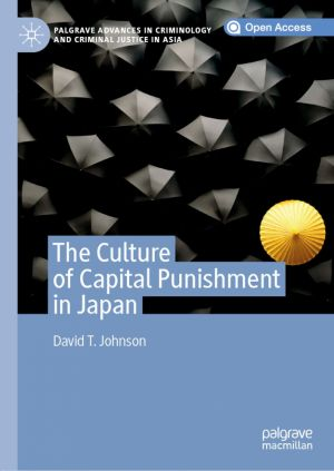 The Culture of Capital Punishment in Japan