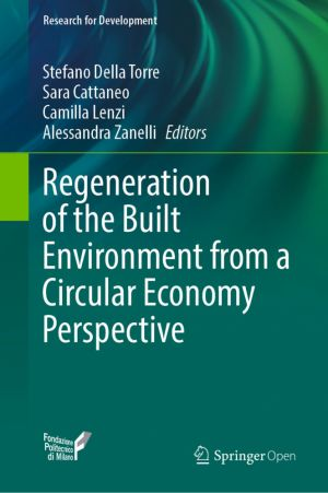 Regeneration of the Built Environment from a Circular Economy Perspective