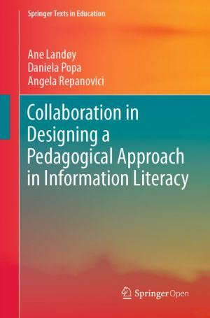 Collaboration in Designing a Pedagogical Approach in Information Literacy