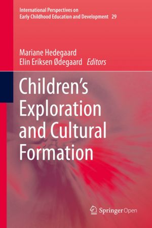 Children's Exploration and Cultural Formation