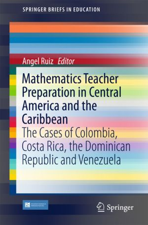 Mathematics Teacher Preparation in Central America and the Caribbean