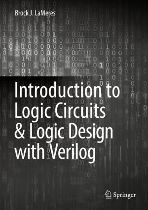 Introduction To Logic Circuits Logic Design With Verilog Pdf Free Download Books