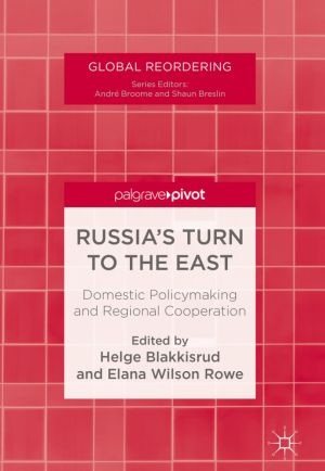 Russia's Turn to the East