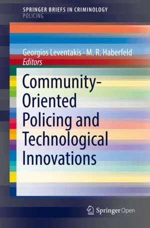 Community-Oriented Policing and Technological Innovations