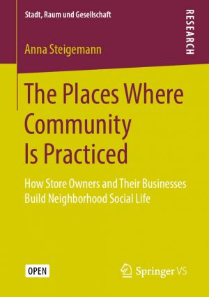 The Places Where Community Is Practiced