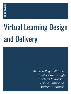 Virtual Learning Design and Delivery