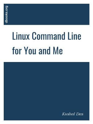 Linux Command Line for You and Me