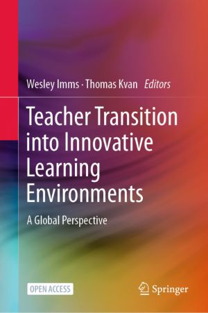 Teacher Transition into Innovative Learning Environments